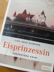 Lisa Graf-Riemann: Eisprinzessin, Oberbayern Krimi, Emons 2013