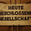 »Heute geschlossene Gesellschaft« | Bild: PeterFranz / pixelio.de